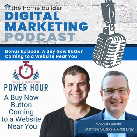 Bonus Episode: A Buy Now Button Coming to a Website Near You - Sales and Marketing Power Hour