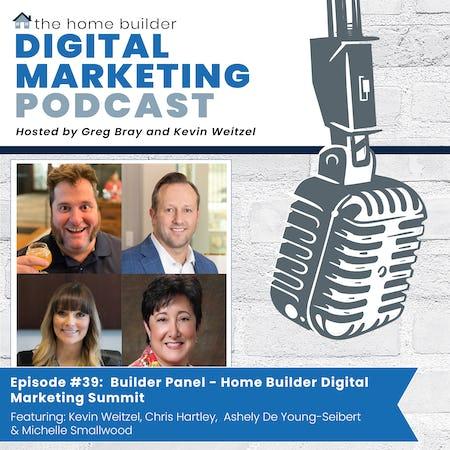 Builder Panel - Home Builder Digital Marketing Summit