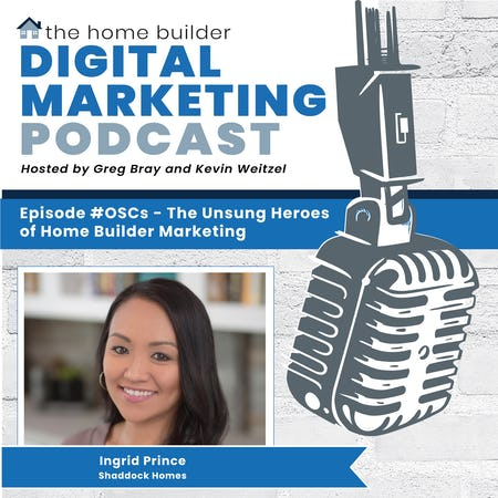 OSCs - The Unsung Heroes of Home Builder Marketing - Ingrid Prince