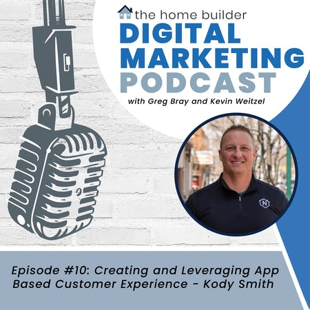 Creating and Leveraging App-Based Customer Experiences - Kody Smith