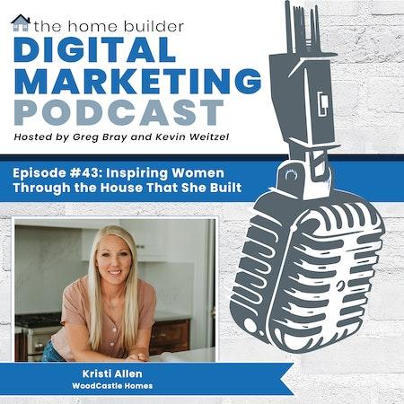 Inspiring Women Through the House That She Built - Kristi Allen