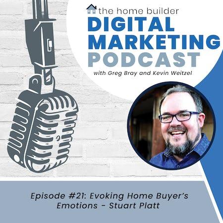Evoking Home Buyer's Emotions - Stuart Platt